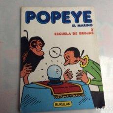 Cómics: POPEYE EL MARINO Nº 3 ESCUELA DE BRUJAS. Lote 137643750