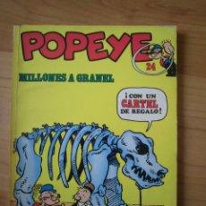 Cómics: POPEYE Nº 24 MILLONES A GRANEL BURU LAN. Lote 220725118