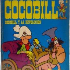 Cómics: HÉROES DE PAPEL 9. COCOBILL 8. COCOBILL Y LA REVLOCUCIÓN. BURU LAN, 1973.. Lote 140011342