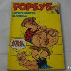 Cómics: POPEYE NUMERO 15 . POPEYE CONTRA EL GORILA. Lote 141642126