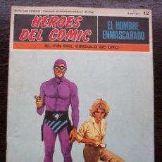 Cómics: EL HOMBRE ENMASCARADO - FASCÍCULO 12: EL FIN DEL CÍRCULO DE ORO - AÑO 1971 - MUY BUEN ESTADO. Lote 141668894