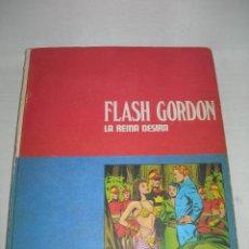 Cómics: LIBRO - CÓMIC FLASH GORDON TOMO Nº 2 LA REINA DESIRA DE EDICIONES BURU LAN AÑO 1971 - BURULAN -. Lote 142229074