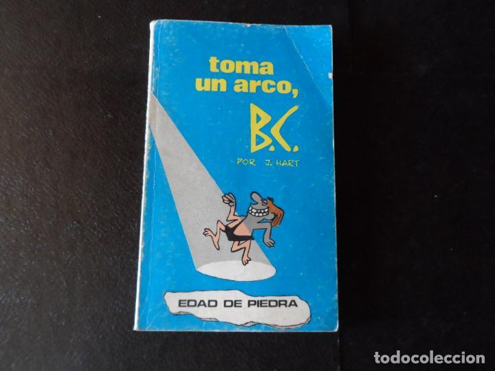 TOMA UN ARCO, B.C. J.HART. EDAD DE PIEDRA. BURU LAN BURULAN EDICIONES. 1972 (Tebeos y Comics - Buru-Lan - Otros)