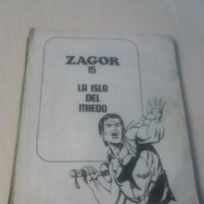 Cómics: ZAGOR - LA ISLA DEL MIEDO Nº 15 - 1972 EDITORIAL BURULAN BURU LAN SIN TAPA PERO COMPLETO. Lote 146332470