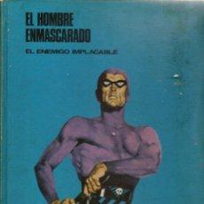 Cómics: EL HOMBRE ENMASCARADO. TOMO 3. EL ENEMIGO IMPLACABLE. BURU LAN. (RF.MA).Ñ5.. Lote 148548566