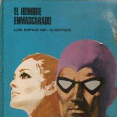 Cómics: EL HOMBRE ENMASCARADO. TOMO 2. LOS ESPIAS DEL ALBATROS. BURU LAN. (RF.MA).Ñ5.. Lote 148548714