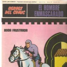 Cómics: EL HOMBRE ENMASCARADO. FASCÍCULO 63. BODA FRUSTRADA. HÉROES DEL COMIC. BURU LAN. (RF.MA)Ñ5. Lote 148778458