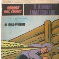 Fumetti: EL HOMBRE ENMASCARADO. FASCÍCULO 64. EL IDOLO VIVIENTE. HÉROES DEL COMIC. BURU LAN. (RF.MA)Ñ5. Lote 148778934