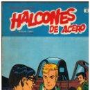 Cómics: HALCONES DE ACERO Nº 6. BURU LAN,1974. BUENO.. Lote 149632294