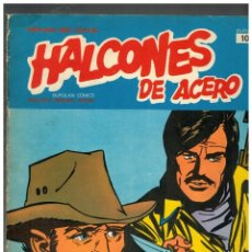 Cómics: HALCONES DE ACERO Nº 10. BURU LAN,1974.. Lote 149632842