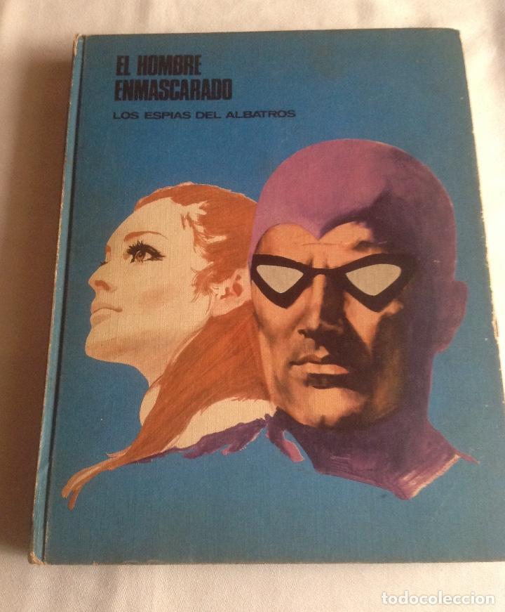 EL HOMBRE ENMASCARADO TOMO 2, LOS ESPÍAS DEL ALBASTROS, BURU LAN EDICIONES AÑO 1971. (Tebeos y Comics - Buru-Lan - Hombre Enmascarado)