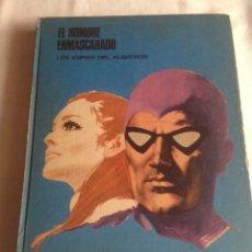 Cómics: EL HOMBRE ENMASCARADO TOMO 2, LOS ESPÍAS DEL ALBASTROS, BURU LAN EDICIONES AÑO 1971.. Lote 150977234