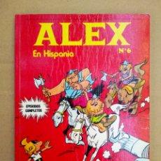 Cómics: ALEX EN HISPANIA N°6 (BURU LAN, 1973). 64 PÁGINAS A COLOR MÁS CUBIERTAS EN RÚSTICA.. Lote 151252090