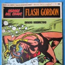 Comics : HEROES DEL COMIC - FLASH GORDON Nº 55 ''DINERO RADIACTIVO'' BURU LAN - 1972 . Lote 154459078