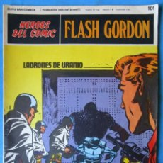Comics : HEROES DEL COMIC - FLASH GORDON Nº 101 ''LADRONES DE URANIO'' BURU LAN - 1972 . Lote 154459254