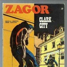 Cómics: ZAGOR 37: CLARK CITY, 1972, BURU LAN, BUEN ESTADO. Lote 154744686