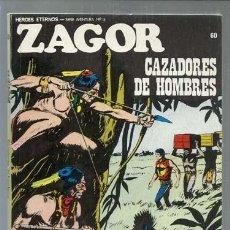 Cómics: ZAGOR 60: CAZADORES DE HOMBRES, 1973, BURU LAN, BUEN ESTADO. Lote 154745102