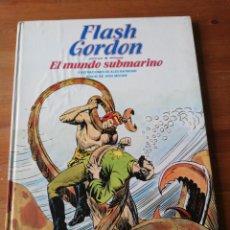 Cómics: FLASH GORDON. EL MUNDO SUBMARINO. BURULAN.. Lote 155067974