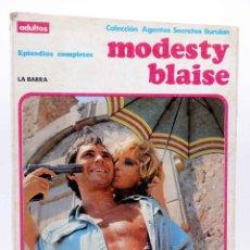 Cómics: COLECCIÓN AGENTES SECRETOS. MODESTY BLAISE ALBUM 1. LA BARRA (JIM HADAWAY) BURULAN BURU LAN, 1973. Lote 155223422