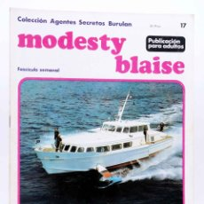 Cómics: COLECCIÓN AGENTES SECRETOS. MODESTY BLAISE FASCÍCULO 17 (JIM HADAWAY) BURULAN BURU LAN, 1974. Lote 155223462