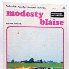 Cómics: COLECCIÓN AGENTES SECRETOS. MODESTY BLAISE FASCÍCULO 23 (JIM HADAWAY) BURULAN BURU LAN, 1974. Lote 155223896