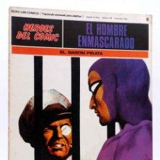 Cómics: HEROES DEL COMIC. EL HOMBRE ENMASCARADO 6. EL BARÓN PIRATA (FALK / MOORE) BURULAN BURU LAN, 1971. Lote 155223916