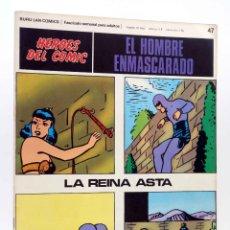 Cómics: HEROES DEL COMIC. EL HOMBRE ENMASCARADO 47. LA REINA ASTA (FALK / MOORE) BURULAN BURU LAN, 1971. Lote 155223920