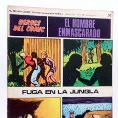 Cómics: HEROES DEL COMIC. EL HOMBRE ENMASCARADO 60. FUGA EN LA JUNGLA (FALK / MOORE) BURULAN BURU LAN, 1971. Lote 155224390