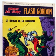 Cómics: HEROES DEL COMIC. FLASH GORDON 75. LA DROGA DE LA COBARDÍA (ALEX RAYMOND) BURULAN BURU LAN, 1971. Lote 155225168