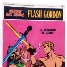 Cómics: HEROES DEL COMIC. FLASH GORDON 76. LA VENGANZA DE AZURA (ALEX RAYMOND) BURULAN BURU LAN, 1971. Lote 155225172