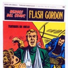 Cómics: HEROES DEL COMIC. FLASH GORDON 98. TUMBAS DE HIELO (ALEX RAYMOND) BURULAN BURU LAN, 1971. Lote 155225504