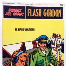 Cómics: HEROES DEL COMIC. FLASH GORDON 102. EL ARCO VOLANTE (ALEX RAYMOND) BURULAN BURU LAN, 1971. Lote 155225508