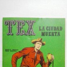 Cómics: TEX Nº 5, LA CIUDAD MUERTA, EDICIONES BURU LAN, 1970. Lote 155376842