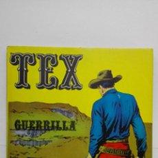 Cómics: TEX Nº 6, GUERRILLA, EDICIONES BURU LAN, 1970. Lote 155377102