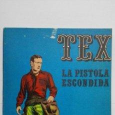 Cómics: TEX Nº 7, LA PISTOLA ESCONDIDA, EDICIONES BURU LAN, 1970. Lote 155377318