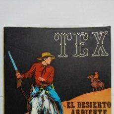 Cómics: TEX Nº 13, EL DESIERTO ARDIENTE, EDICIONES BURU LAN, 1971. Lote 155378218