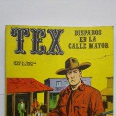 Cómics: TEX Nº 15, DISPAROS EN LA CALLE MAYOR, EDICIONES BURU LAN, 1971. Lote 155378766