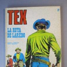 Cómics: TEX (1970, BURU LAN) 37 · 1971 · LA RUTA DE LAREDO. Lote 155390402