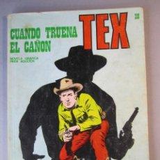 Cómics: TEX (1970, BURU LAN) 28 · 1971 · CUANDO TRUENA EL CAÑÓN. Lote 155394670