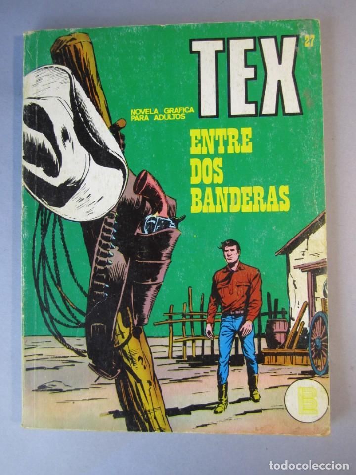 TEX (1970, BURU LAN) 27 · 1971 · ENTRE DOS BANDERAS (Tebeos y Comics - Buru-Lan - Tex)