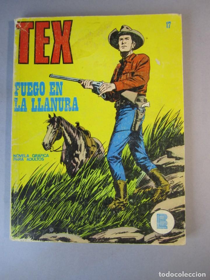 TEX (1971, BURU LAN) 17 · 1971 · FUEGO EN LA LLANURA (Tebeos y Comics - Buru-Lan - Tex)