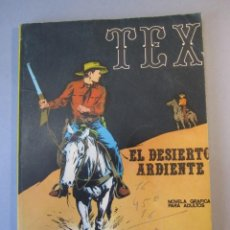Cómics: TEX (1970, BURU LAN) 13 · 1971 · EL DESIERTO ARDIENTE. Lote 155431210