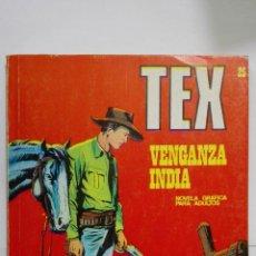 Cómics: TEX Nº 25, VENGANZA INDIA, EDICIONES BURU LAN 1971. Lote 155588922