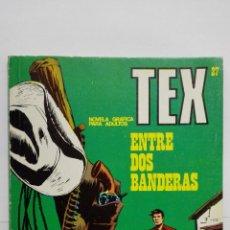 Cómics: TEX Nº 27, ENTRE DOS BANDERAS, EDICIONES BURU LAN 1971. Lote 155589178