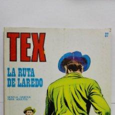 Cómics: TEX Nº 37, LA RUTA DE LAREDO, EDICIONES BURU LAN 1971. Lote 155591042