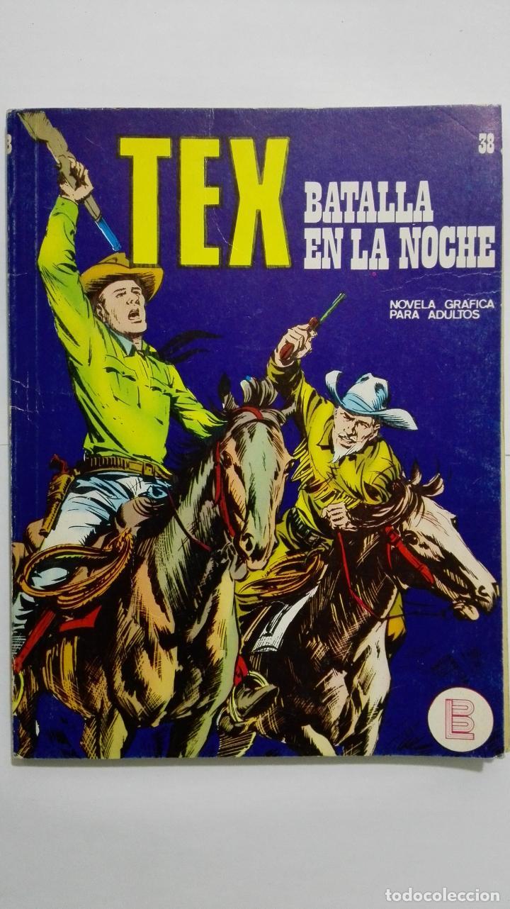 TEX Nº 38, BATALLA EN LA NOCHE, EDICIONES BURU LAN 1972 (Tebeos y Comics - Buru-Lan - Tex)