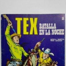 Cómics: TEX Nº 38, BATALLA EN LA NOCHE, EDICIONES BURU LAN 1972. Lote 155591254