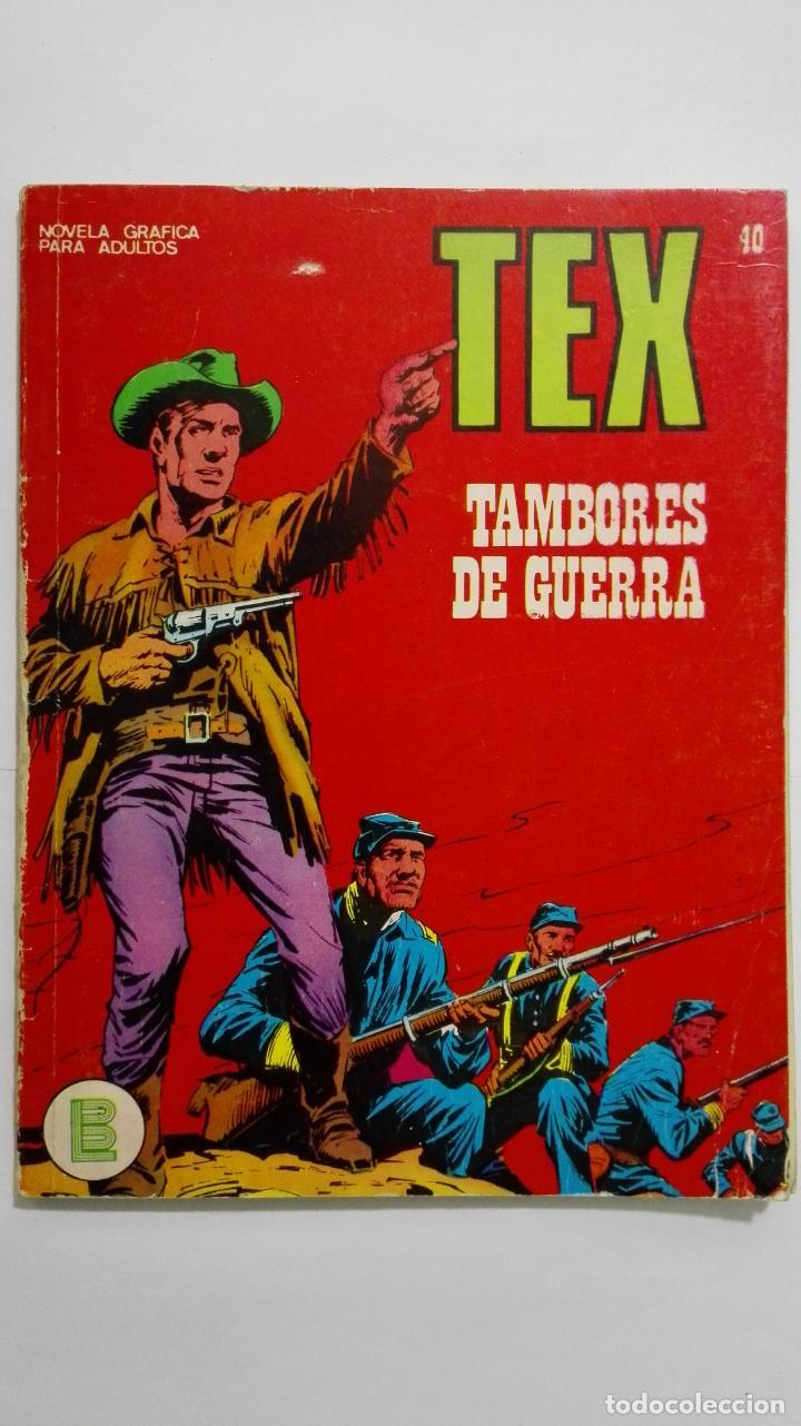 TEX Nº 40, TAMBORES DE GUERRA, EDICIONES BURU LAN 1972 (Tebeos y Comics - Buru-Lan - Tex)