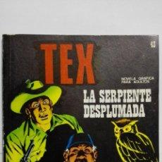Cómics: TEX Nº 43, LA SERPIENTE DESPLUMADA, EDICIONES BURU LAN 1972. Lote 155591818