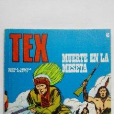 Cómics: TEX Nº 45, MUERTE EN LA MESETA, EDICIONES BURU LAN 1972. Lote 155592070